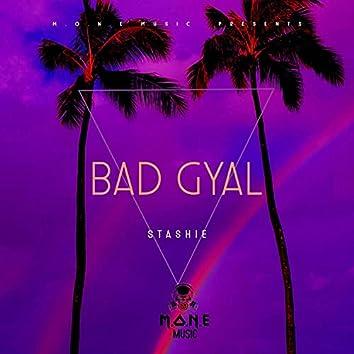 STASHIE BAD GYAL