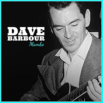 Dave Barbour: Mambo