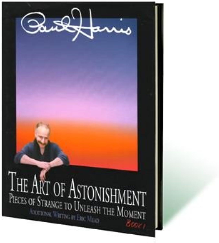 Magic Tricks   Art of Astonishment Volume 1 by Paul Harris   Book   Close Up  Street Performance