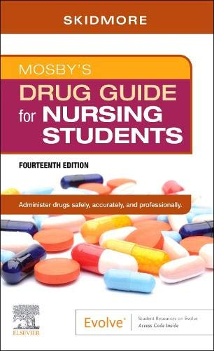 Compare Textbook Prices for Mosby's Drug Guide for Nursing Students 14 Edition ISBN 9780323694056 by Skidmore-Roth RN  MSN  NP, Linda