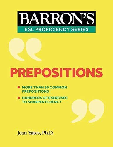 Prepositions (Barron's ESL Proficiency)