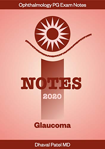 iNotes 2020 - Glaucoma: Ophthalmology PG Exam Notes (English Edition)
