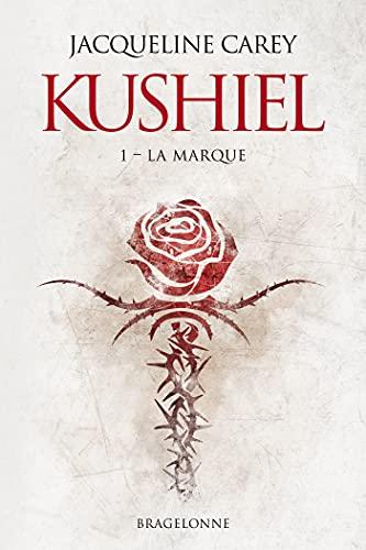 La Marque Kushiel T1