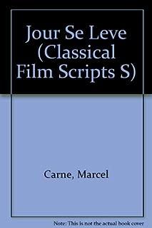 Le jour se lève: A film, (Classic film scripts)