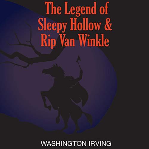 Legend of Sleepy Hollow and Rip Van Winkle audiobook cover art