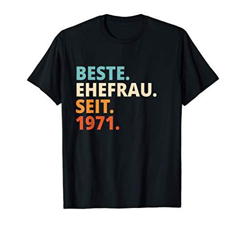 Beste Ehefrau Seit 1971 Goldene Hochzeit T-Shirt
