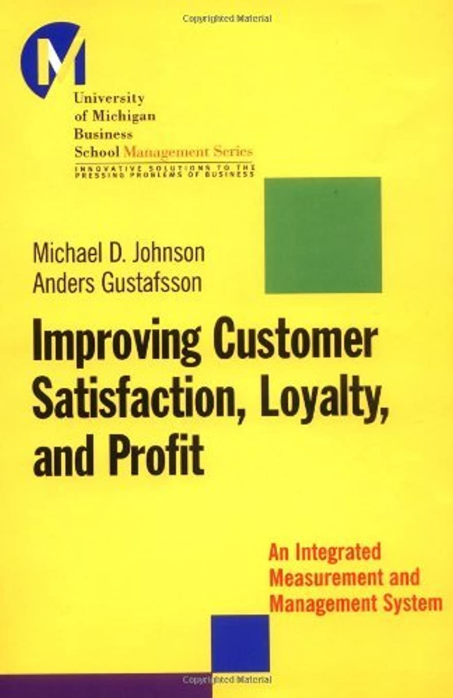 モナリザ表面的なフルーツImproving Customer Satisfaction, Loyalty, and Profit: An Integrated Measurement and Management System (J-B-UMBS Series Book 10) (English Edition)