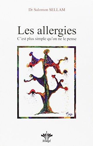Les allergies (C'est plus simple qu'on ne le pense)