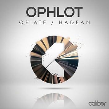 Opiate / Hadean