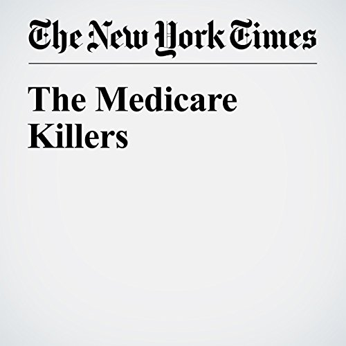 The Medicare Killers audiobook cover art