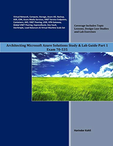 Architecting Microsoft Azure Solutions Study Lab Guide Part 1 Exam 70 535