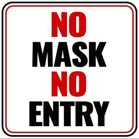 No Mask No Entry Sign - Made of PVC - with Double Sided Tape - Unique Design - Ensures Safety from CoronaVirus, COVID-19 Precaution - White
