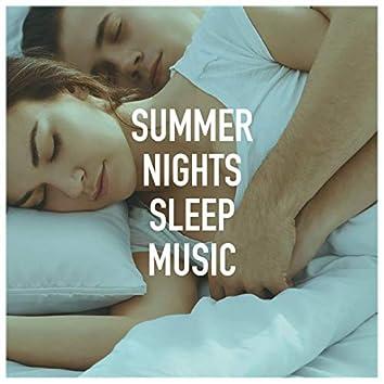Summer Nights Sleep Music