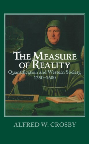 The Measure of Reality: Quantification in Western Europe, 1250–1600の詳細を見る