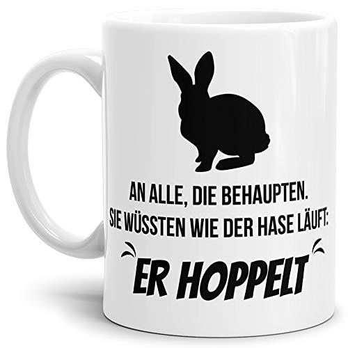 Tassendruck Spruch-Tasse Wie der Hase Läuft, er Hoppelt Weiss - Kaffee-Tasse/Mug/Cup/Becher/Lustig/Witzig/Fun/Statement/Beste Qualität - 25 Jahre Erfahrung