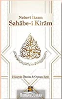 Sahâbe-i Kirâm; Nebevî Ikram