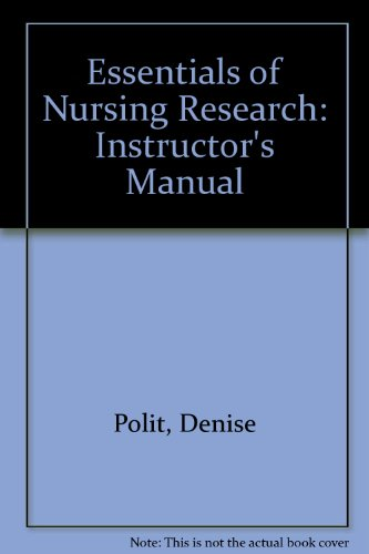 Essentials of Nursing Research: Instructor's Manual