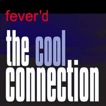 Fever'd