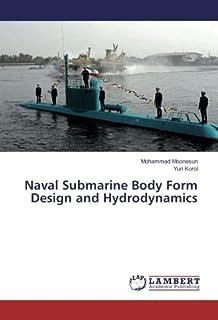 Naval Submarine Body Form Design and Hydrodynamics