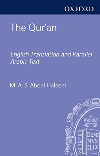 The Qur'an: English translation with parallel Arabic text (English Edition)