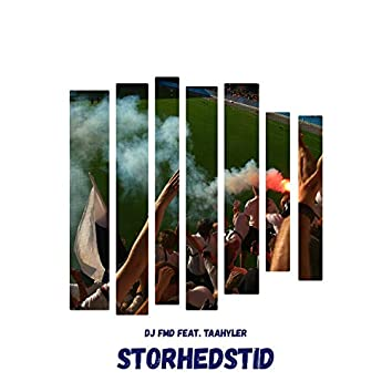 Storhedstid (feat. Taahyler)
