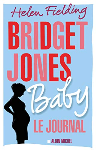 Bridget Jones Baby: Le journal (A.M. ROM.ETRAN)