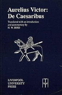 Aurelius Victor: De Caesaribus (Translated Texts for Historians LUP)