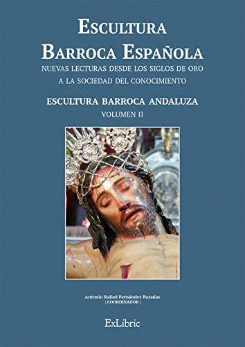 Escultura Barroca Española. Escultura Barroca Andaluza (Esc