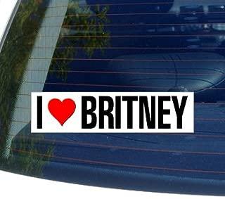 I Love Heart BRITNEY - Window Bumper Laptop Sticker