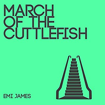March of the Cuttlefish