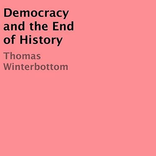 Democracy and the End of History audiobook cover art