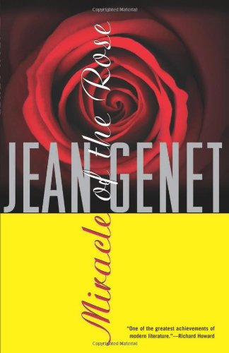 Miracle of the Rose (Genet, Jean)