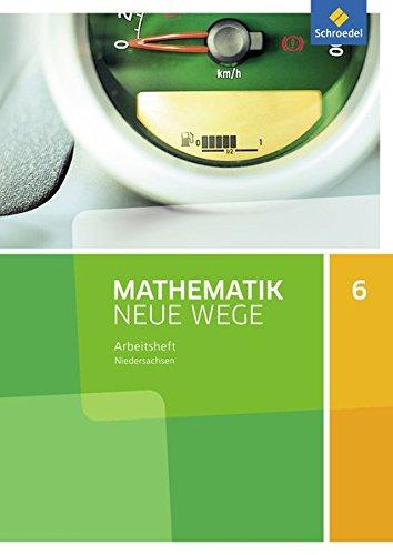 Mathematik Neue Wege SI - Ausgabe 2015 für Niedersachsen G9: Arbeitsheft 6