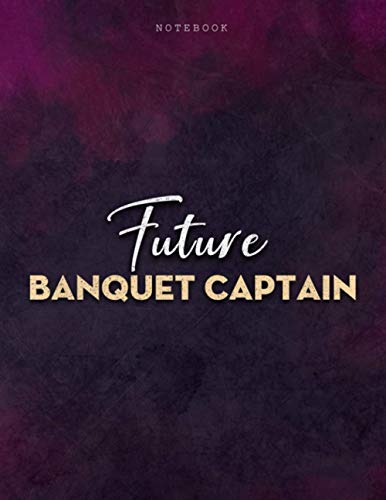 Lined Notebook Journal Future Banquet Captain Job Title Purple Smoke Background Cover: Business, 8.5 x 11 inch, Mom, 21.59 x 27.94 cm, Journal, PocketPlanner, Personalized, Menu, Over 100 Pages, A4