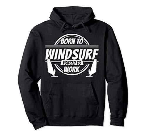 Regali Windsurf - Divertente umorismo Windsurfer Felpa con Cappuccio