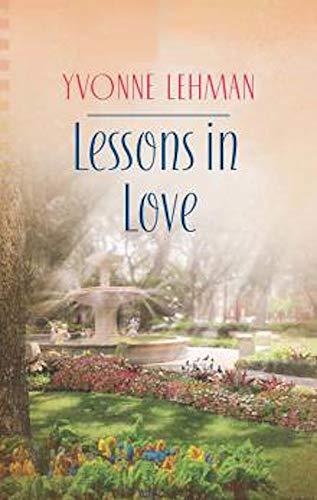 Lessons in Love (Secrets in Savannah Book 2) by [Yvonne Lehman]