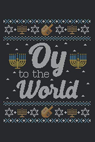Funny Ugly Hanukkah Sweater Oy To The World: Daily Planner - Undated Daily Planner for Staying on Track