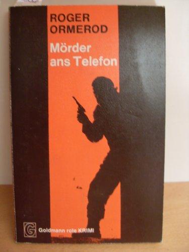 Mörder ans Telefon. Goldmann roter Krimi Nr. 4495