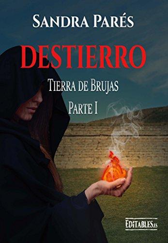 Destierro: Saga Tierra de Brujas - Parte 1 (Saga de Brujas)
