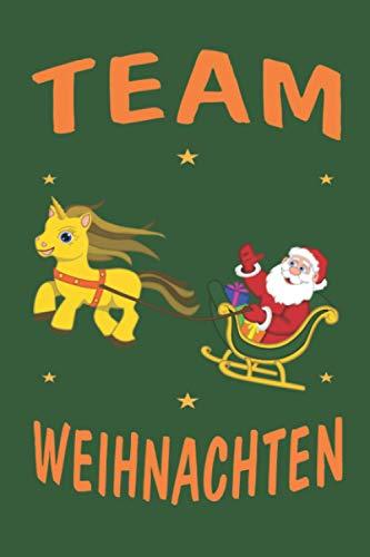 """Team Weihnachten Einhorn Schlitten: Personalisiertes Notizbuch (6"""" x 9"""" ~ DinA5) 120 linierte Seiten Tagebuch / Poesiealbum mit niedlichem Weihnachtsmotiv"""