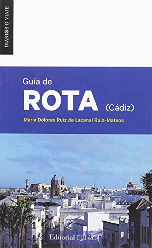 GUIA DE ROTA ( CÁDIZ ): 1 (Diarios de Viaje)