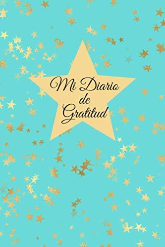 Mi Diario De Gratitud: Los Buenos Días Comienza Con Gratitud Diario De Positividad Para Que Seas Más Feliz Perfecto Regalo Para Familia Amigos