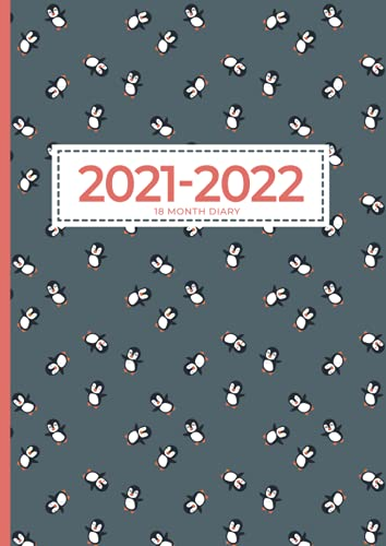 2021-2022 A4 18 Month Diary   Cute Penguins Can Fly: Week & Month to View Planner (UK Holidays, Vision Board, Moon Phases) Midyear Diaries, Personal Planners & Organisers