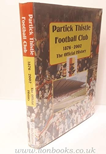 Partick Thistle Official History (1876-2002)