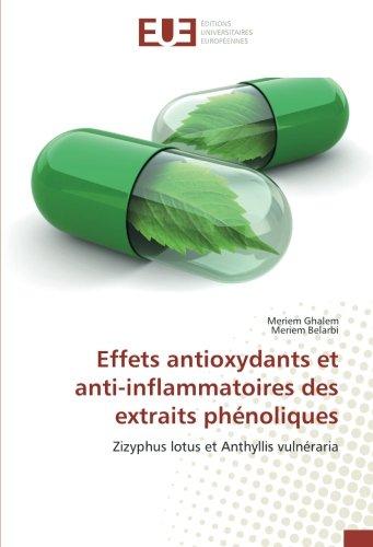 Effets antioxydants et anti-inflammatoires des extraits phénoliques: Zizyphus lotus et Anthyllis vulnéraria (OMN.UNIV.EUROP.)