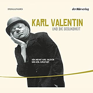 Karl Valentin und die Gesundheit (Valentin-Edition 2) Titelbild