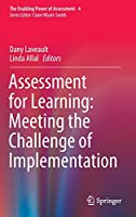 Assessment for Learning: Meeting the Challenge of Implementation (The Enabling Power of Assessment (4))