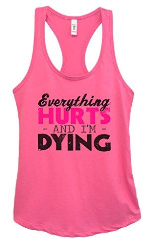 "Women's Junior Running Yoga Tank Top ""Everything Hurts and Im Dying"" Girls Shirt Medium, Fuchsia (Girls Gone Wild Top 50 Best Breasts Ever)"