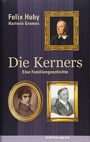 Die Kerners: Eine Familiengeschichte