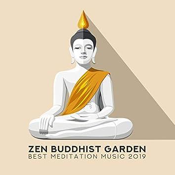 Zen Buddhist Garden: Best Meditation Music 2019 for Deep Relax, Mindfulness, Prayers